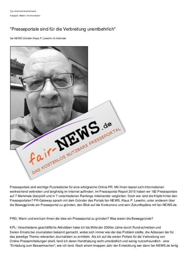 """Typ: Unternehmensinformation Kategorie: Medien   Kommunikation """"Presseportale sind für die Verbreitung unentbehrlich"""" fair..."""