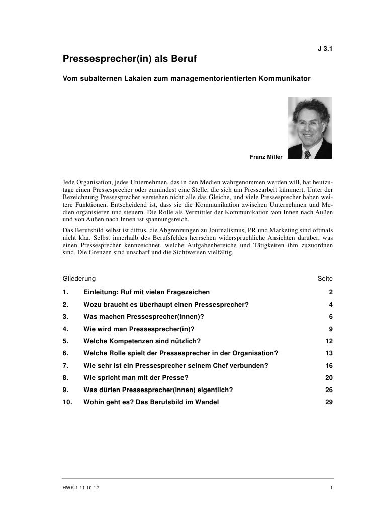 J 3.1Pressesprecher(in) als BerufVom subalternen Lakaien zum managementorientierten Kommunikator                          ...