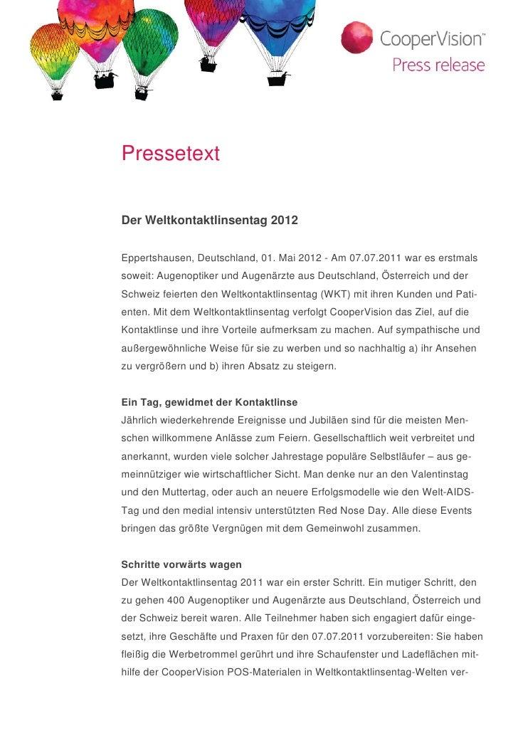 PressetextDer Weltkontaktlinsentag 2012Eppertshausen, Deutschland, 01. Mai 2012 - Am 07.07.2011 war es erstmalssoweit: Aug...