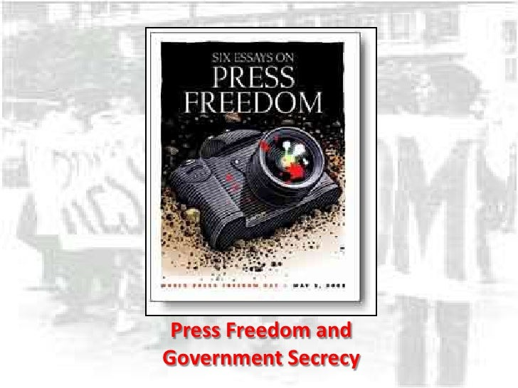Press Freedom and Government Secrecy<br />