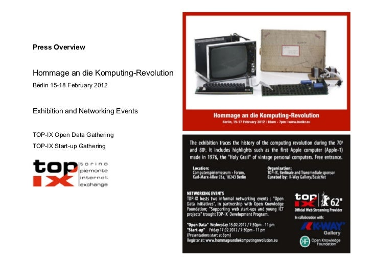 Press Overview       Hommage an die Komputing-Revolution       Berlin 15-18 February 2012       Exhibition and Net...
