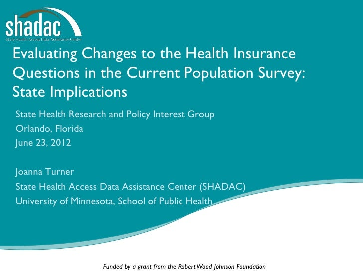 Evaluating Changes to the Health InsuranceQuestions in the Current Population Survey:State ImplicationsState Health Resear...