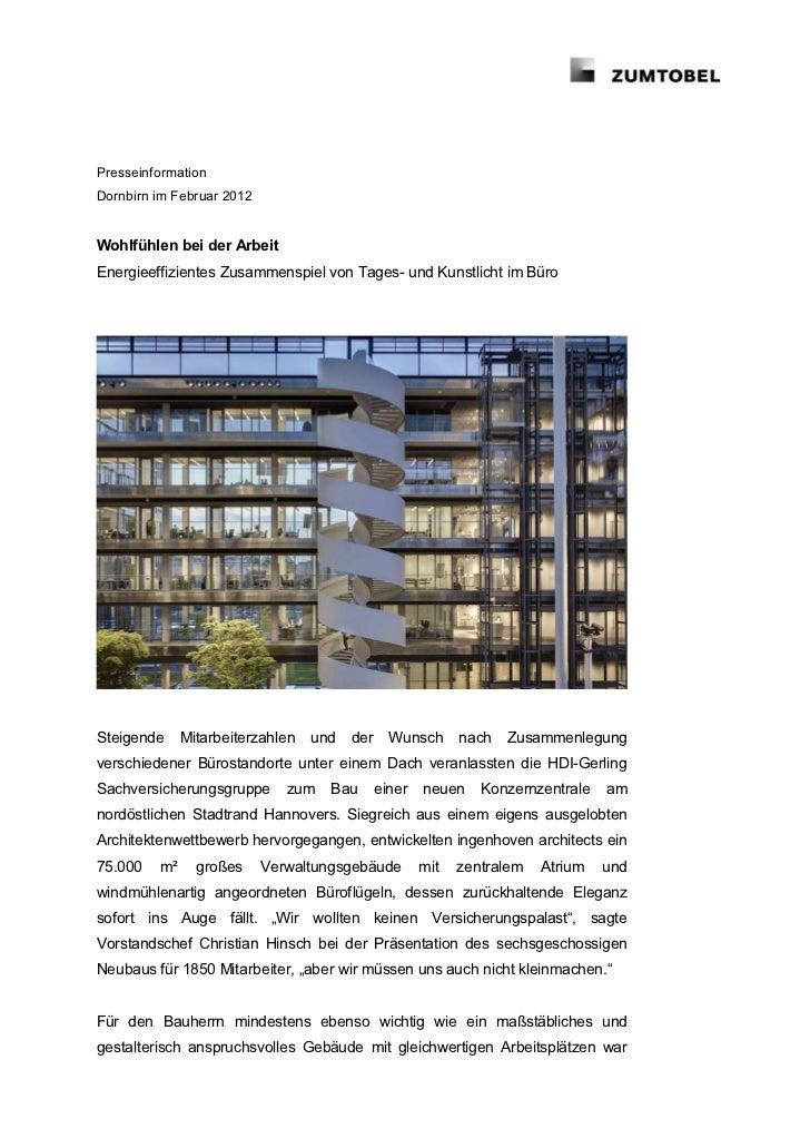 PresseinformationDornbirn im Februar 2012Wohlfühlen bei der ArbeitEnergieeffizientes Zusammenspiel von Tages- und Kunstlic...