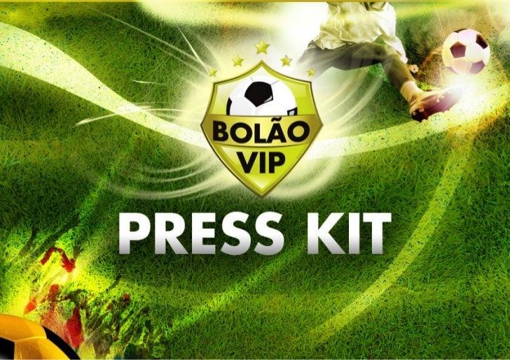 O BOLÃO VIP HISTÓRICO O Bolão Vip surgiu de uma brincadeira entre amigos para a Copa do Mundo de 1998, ainda              ...