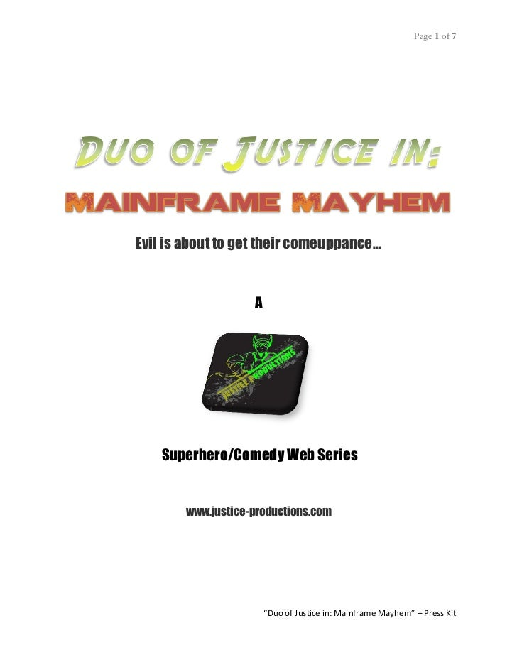 Page 1 of 7Evil is about to get their comeuppance…                   A    Superhero/Comedy Web Series       www.justice-pr...