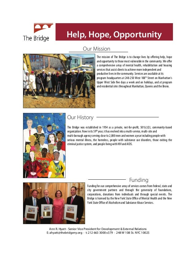 Help, Hope, Opportunity                            Our Mission                                        The mission of The B...