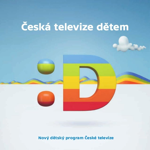 Presskit: ČT :D, dětská stanice České televize (Déčko)