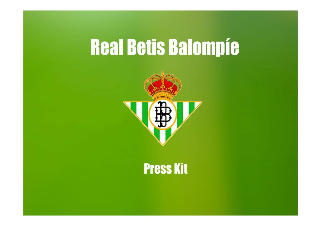 Real Betis Balompíe• Real Betis Balompié is a football team in  Spanish league that is currently in second  division.• It ...