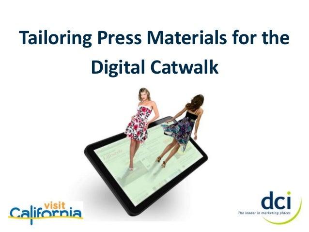 Tailoring Press Materials for the Digital Catwalk