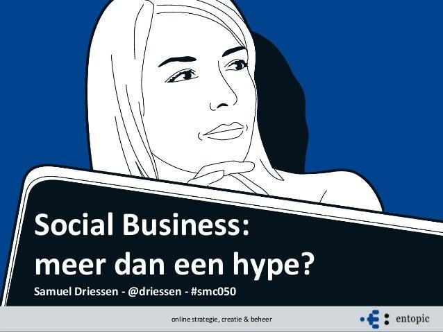 Social business - Meer dan een hype #smc050
