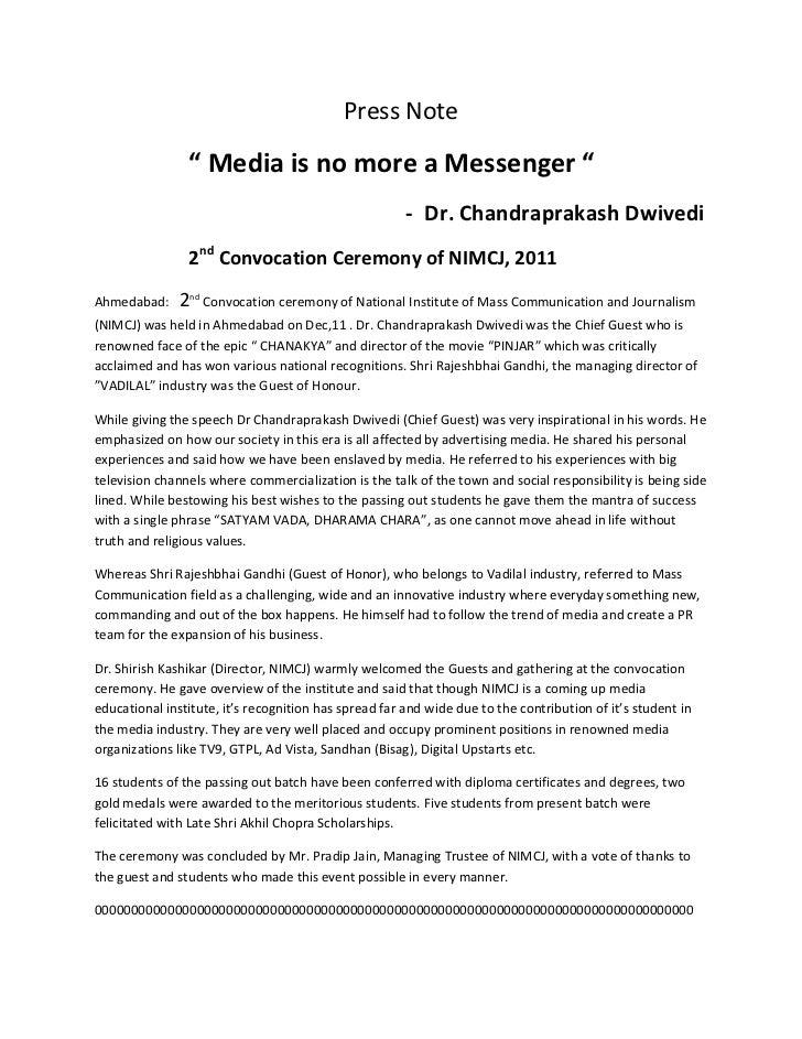 "Press Note                "" Media is no more a Messenger ""                                                       - Dr. Cha..."