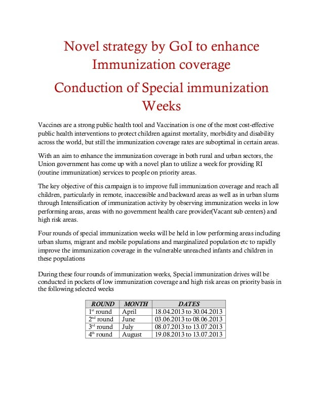 Novel strategy by GoI to enhanceImmunization coverageConduction of Special immunizationWeeksVaccines are a strong public h...