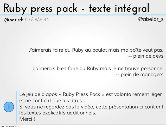 Ruby press pack - texte intégral   @parisrb 07/01/2013                                                      @abelar_s     ...