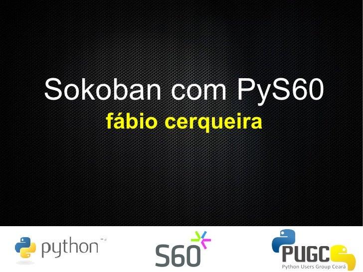 Sokoban com PyS60    fábio cerqueira