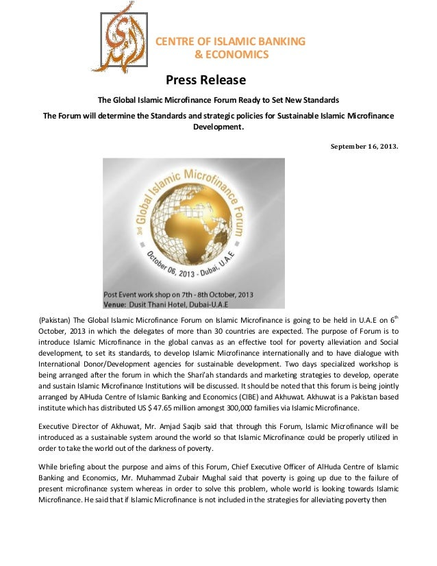 CENTRE OF ISLAMIC BANKING & ECONOMICS Press Release The Global Islamic Microfinance Forum Ready to Set New Standards The F...