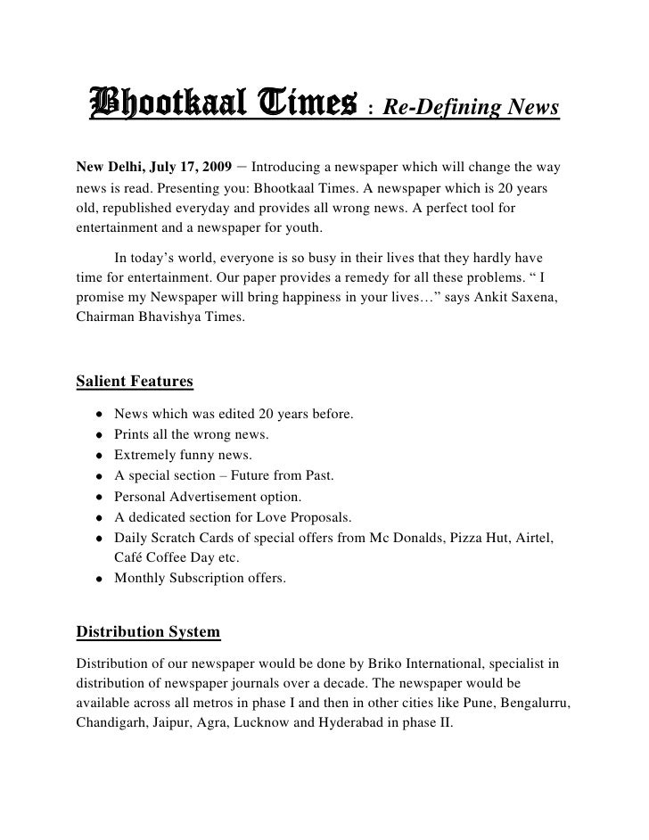 Bhootkaal Times  :  Re-Defining News<br />New Delhi, July 17, 2009 – Introducing a newspaper which will change the way new...