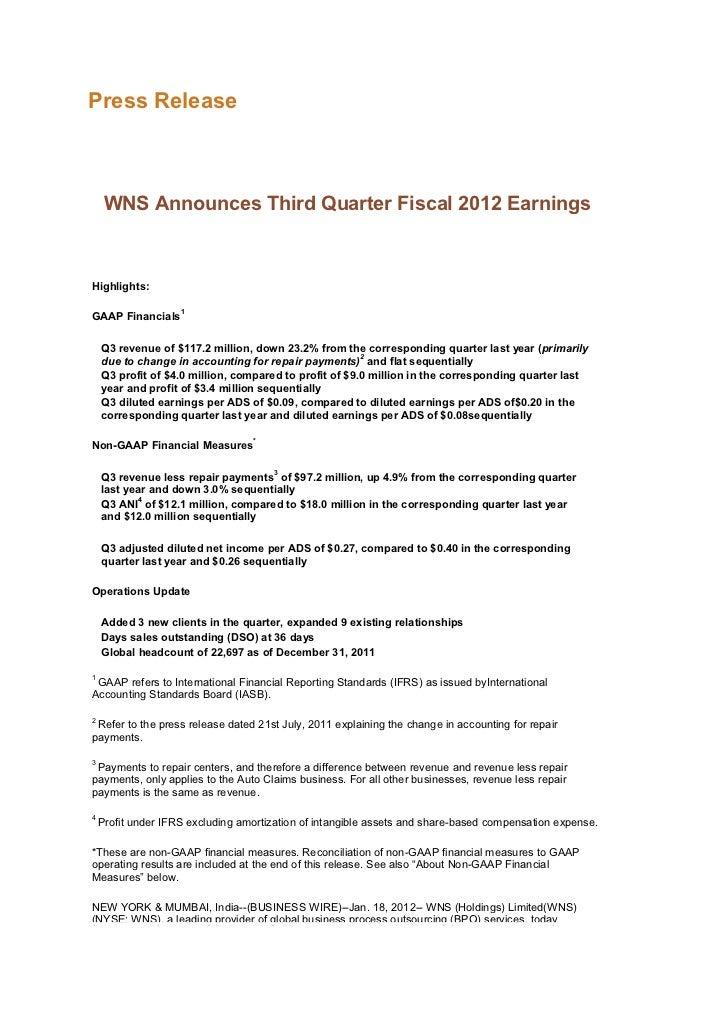 Press Release     WNS Announces Third Quarter Fiscal 2012 EarningsHighlights:                    1GAAP Financials    Q3 re...