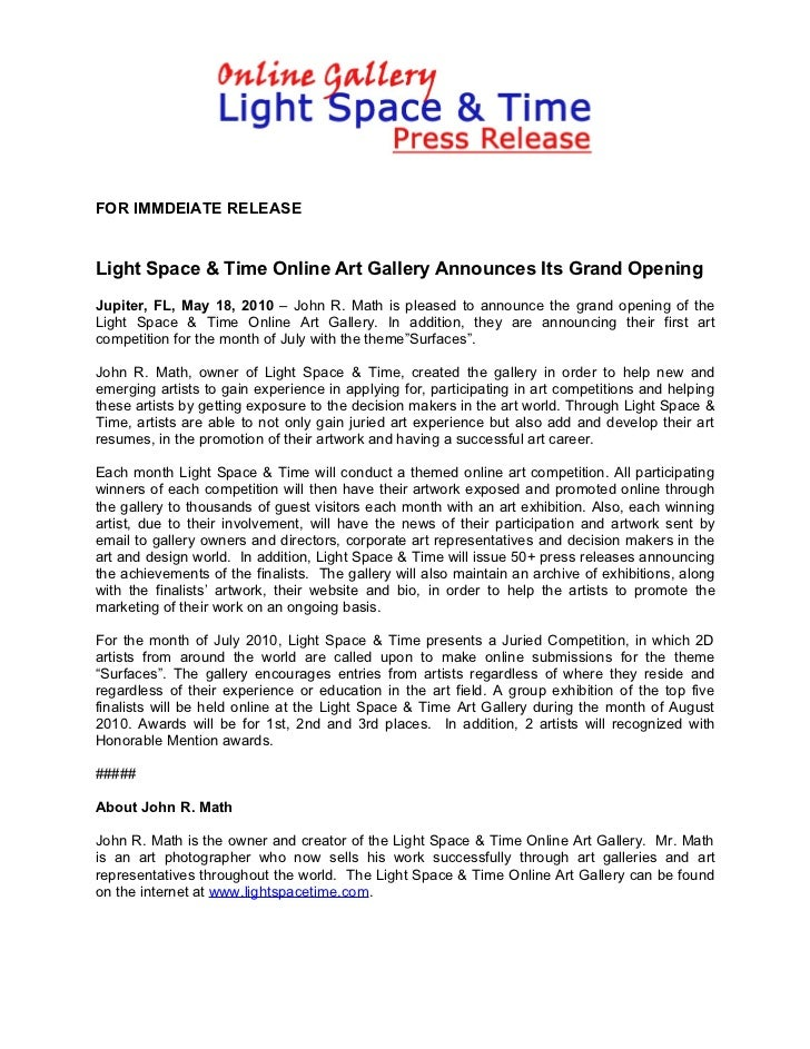 FOR IMMDEIATE RELEASELight Space & Time Online Art Gallery Announces Its Grand OpeningJupiter, FL, May 18, 2010 – John R. ...