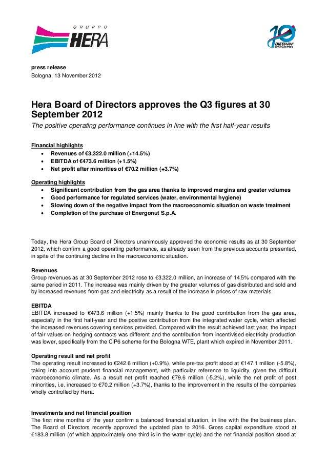 press releaseBologna, 13 November 2012Hera Board of Directors approves the Q3 figures at 30September 2012The positive oper...