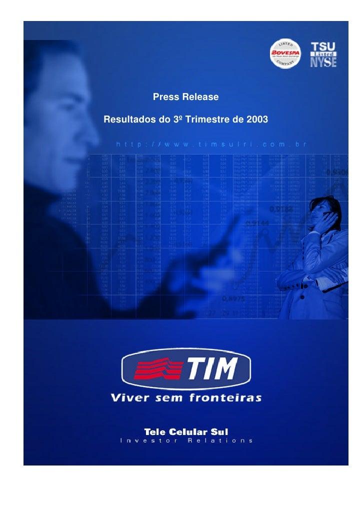 Press Release  Resultados do 3º Trimestre de 2003