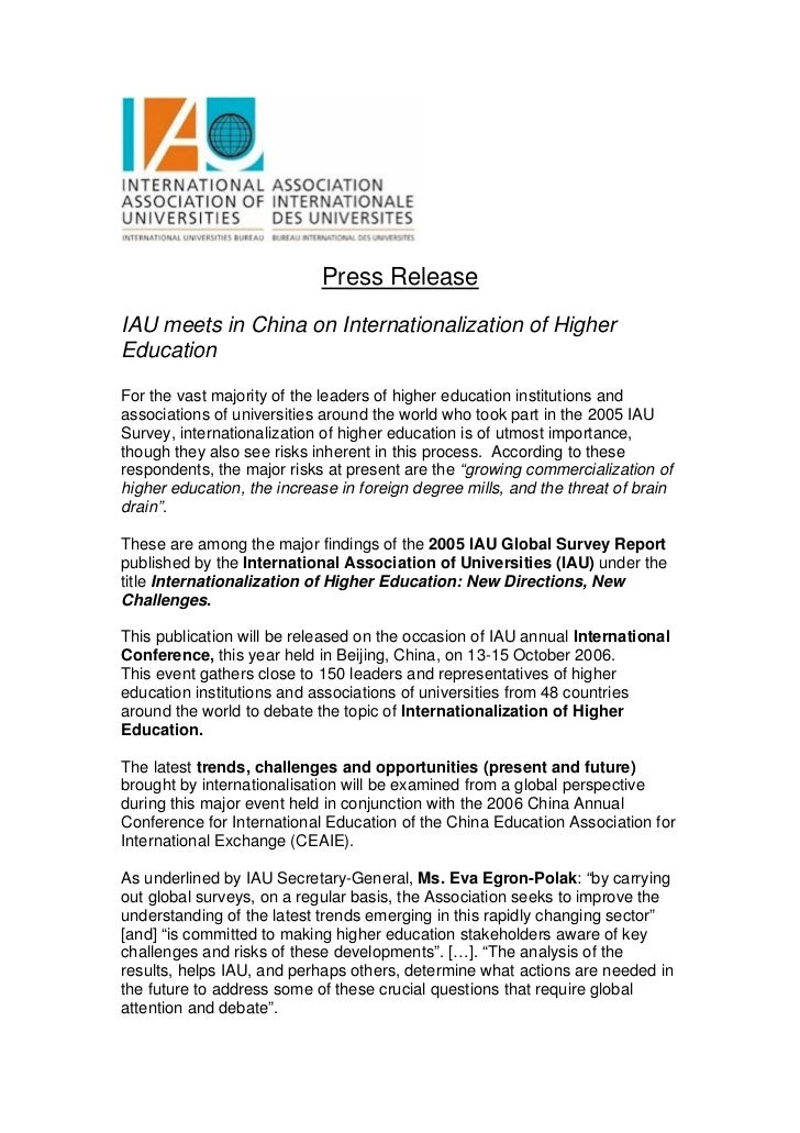 Press ReleaseIAU meets in China on Internationalization of HigherEducationFor the vast majority of the leaders of higher e...