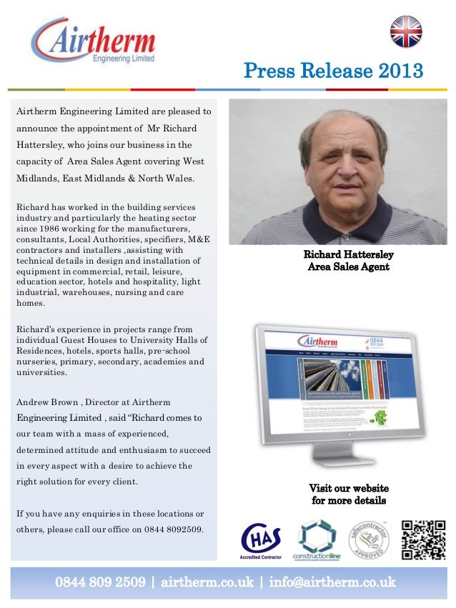0844 809 2509   airtherm.co.uk   info@airtherm.co.uk Press Release 2013 Richard Hattersley Area Sales Agent Airtherm Engin...