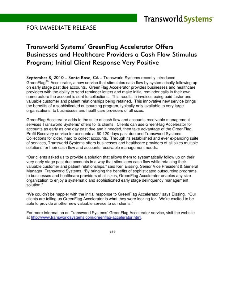 FOR IMMEDIATE RELEASE   Transworld Systems' GreenFlag Accelerator Offers Businesses and Healthcare Providers a Cash Flow S...