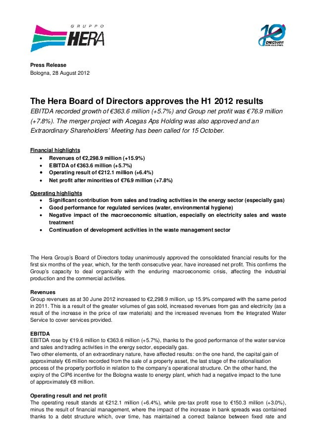 Press Release Bologna, 28 August 2012 The Hera Board of Directors approves the H1 2012 results EBITDA recorded growth of €...