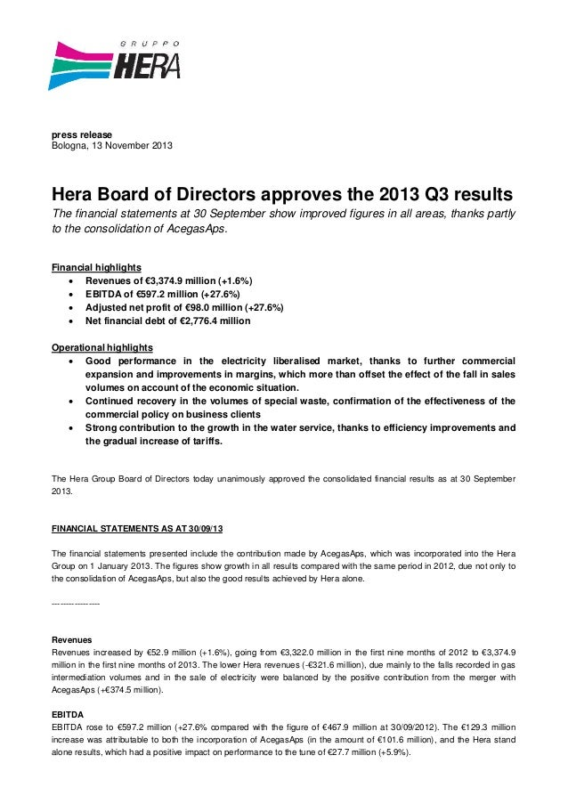 press release Bologna, 13 November 2013  Hera Board of Directors approves the 2013 Q3 results The financial statements at ...