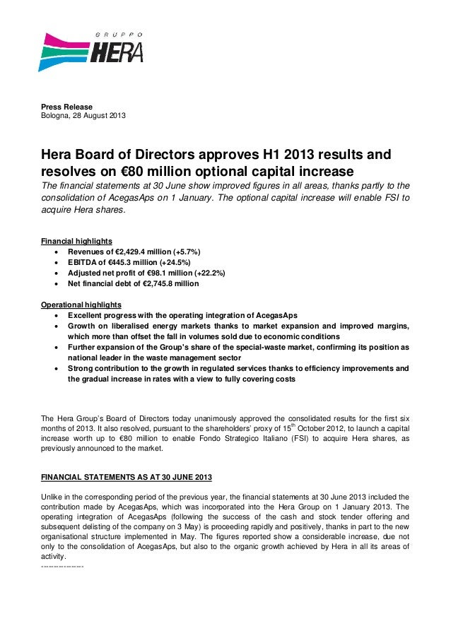 Press Release Bologna, 28 August 2013 Hera Board of Directors approves H1 2013 results and resolves on €80 million optiona...