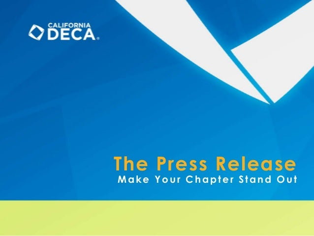 The Press Release Make Your Chapter Stand Out