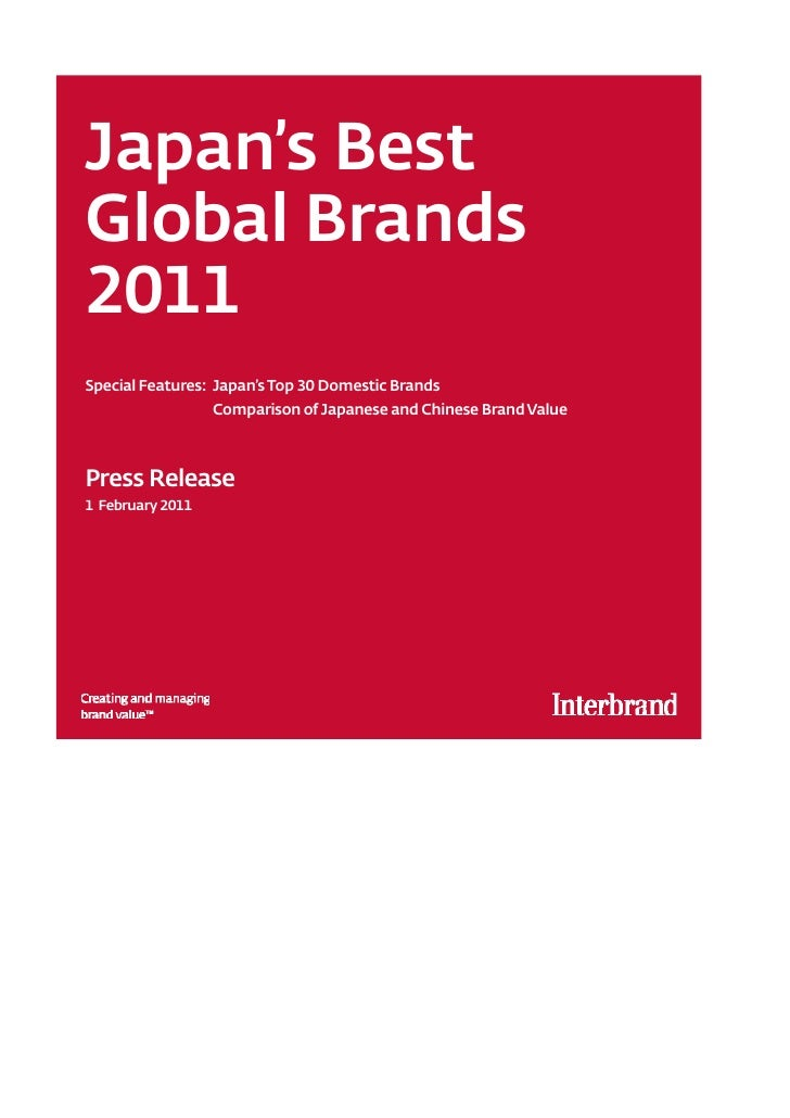 Japan's BestGlobal Brands2011Special Features: Japan's Top 30 Domestic Brands                  Comparison of Japanese and ...