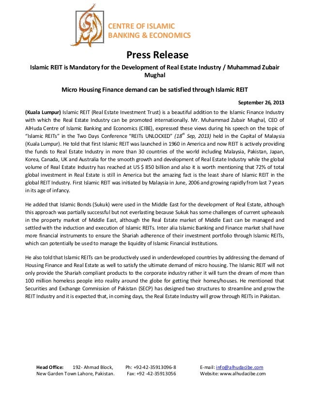 CENTRE OF ISLAMIC BANKING & ECONOMICS Press Release Islamic REIT is Mandatory for the Development of Real Estate Industry ...