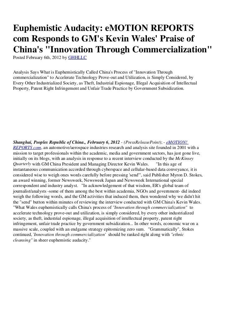 "Euphemistic Audacity: eMOTION REPORTScom Responds to GMs Kevin Wales Praise ofChinas ""Innovation Through Commercialization..."