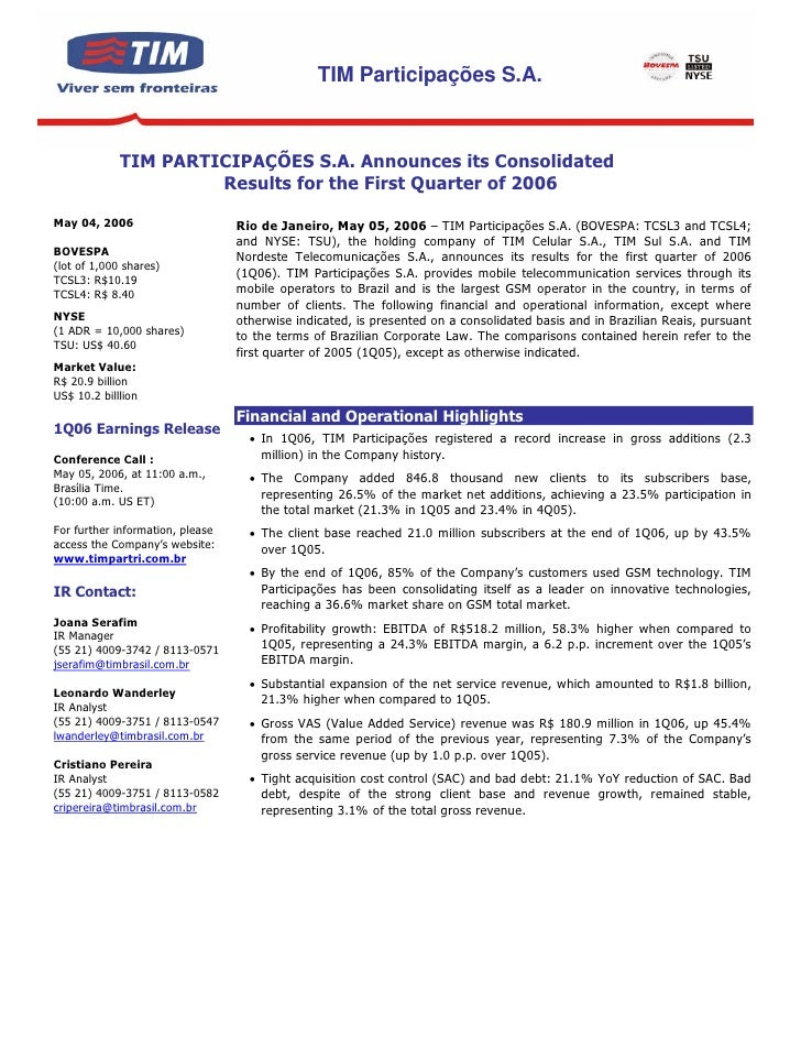 TIM Participações S.A.                 TIM PARTICIPAÇÕES S.A. Announces its Consolidated                       Results for...