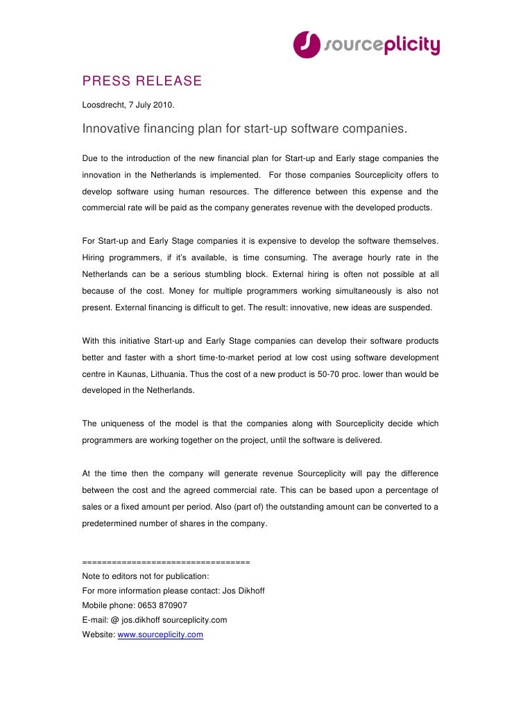 PRESS RELEASE Loosdrecht, 7 July 2010.  Innovative financing plan for start-up software companies.  Due to the introductio...