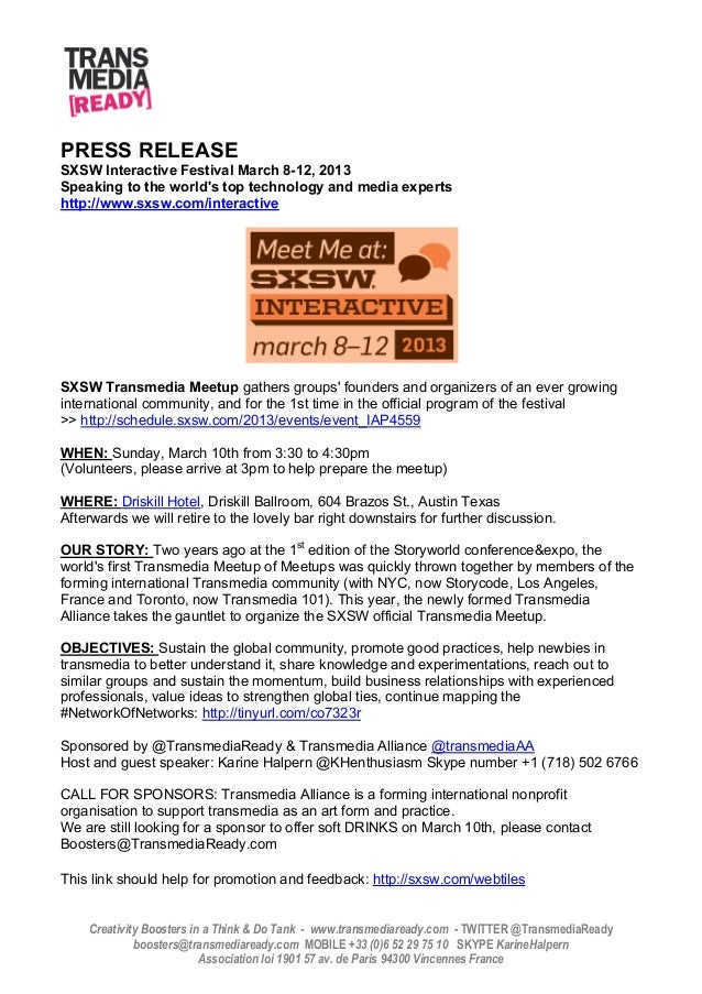 PRESS RELEASESXSW Interactive Festival March 8-12, 2013Speaking to the worlds top technology and media expertshttp://www.s...