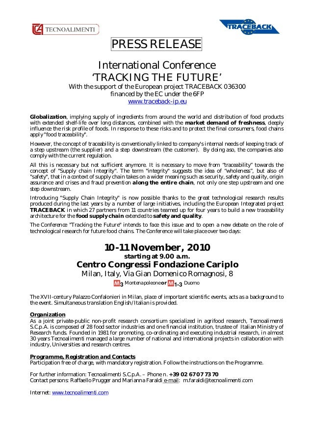 PRESS RELEASE International Conference 'TRACKING THE FUTURE' With the support of the European project TRACEBACK 036300 fin...