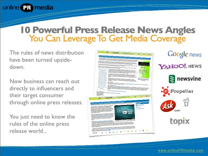 10 Powerful Press Release News Angles       You Can Leverage To Get Media Coverage The rules of news distribution have bee...