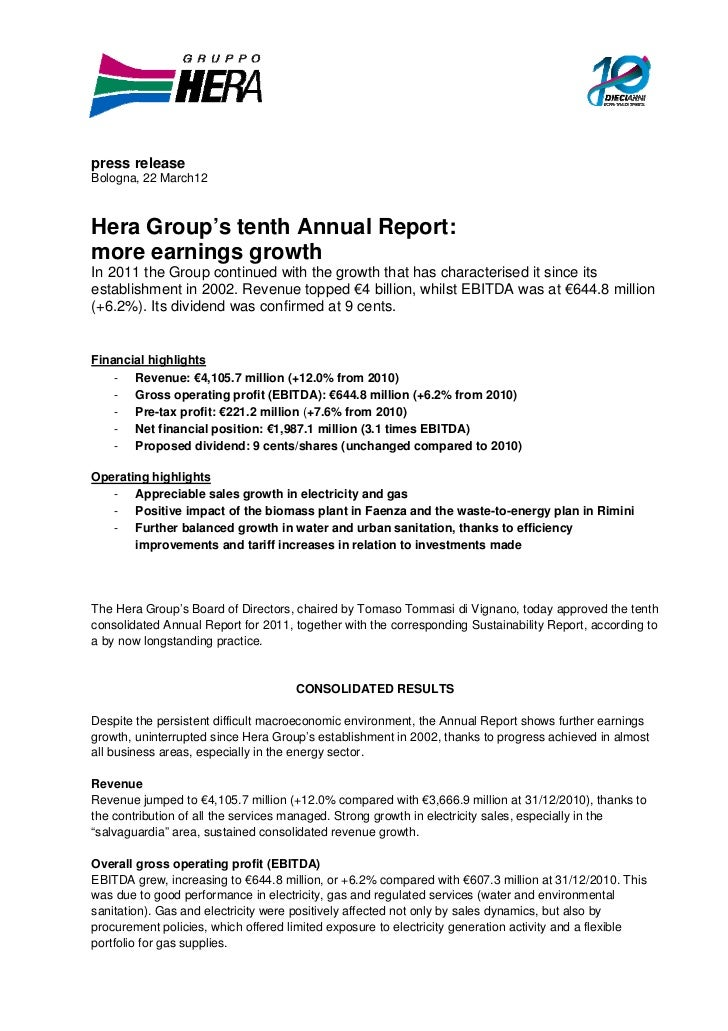 press releaseBologna, 22 March12Hera Group's tenth Annual Report:more earnings growthIn 2011 the Group continued with the ...