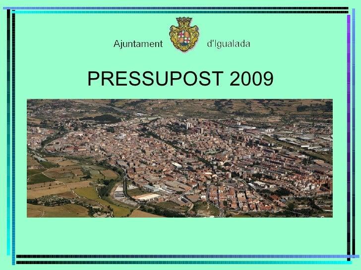 PRESSUPOST 2009