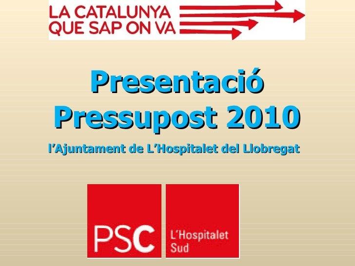 Presentació Pressupost 2010 l'Ajuntament de L'Hospitalet del Llobregat