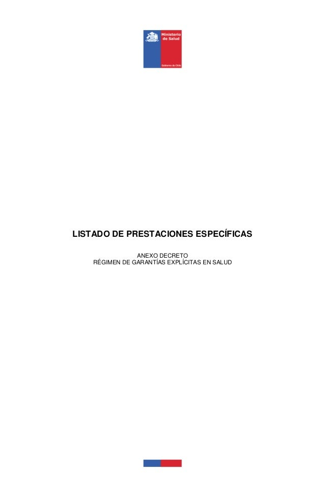 LISTADO DE PRESTACIONES ESPECÍFICAS ANEXO DECRETO RÉGIMEN DE GARANTÍAS EXPLÍCITAS EN SALUD
