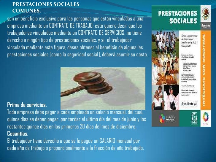 PRESTACIONES SOCIALES  COMUNES.son un beneficio exclusivo para las personas que están vinculadas a unaempresa mediante un ...