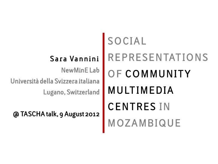Social Representations of CMCs in Mozambique: work in progress @ TASCHA