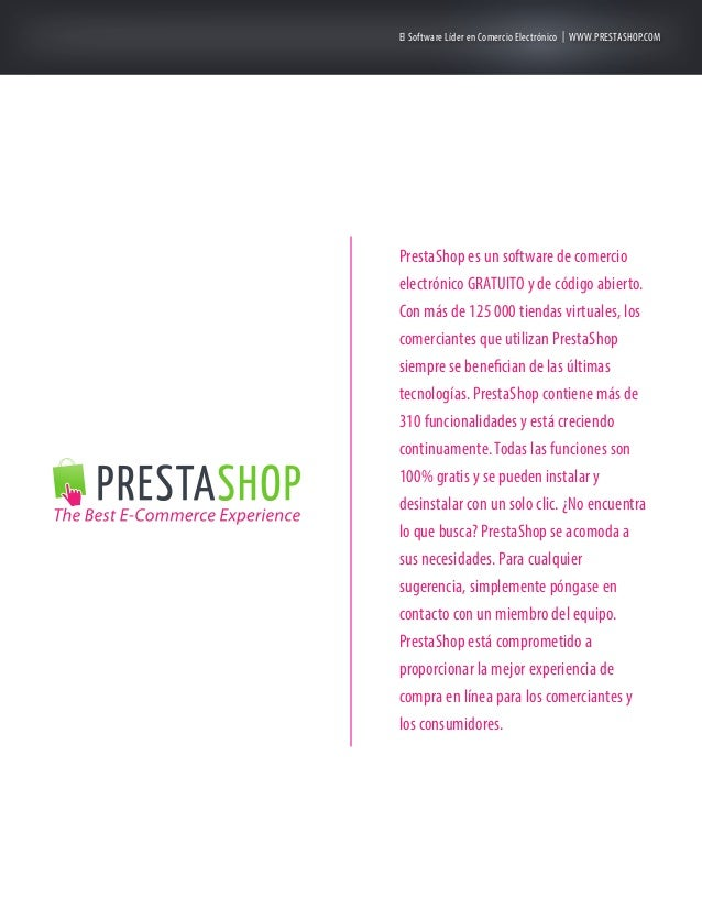 El Software Líder en Comercio Electrónico | WWW.PRESTASHOP.COM  PrestaShop es un software de comercio electrónico GRATUITO...