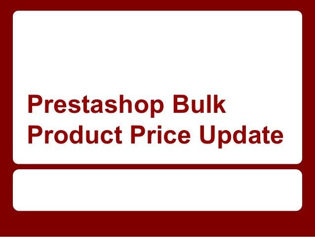 Prestashop Bulk Product Price Update