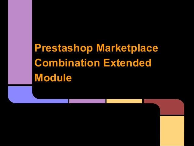 Prestashop Marketplace Combination Extended Module