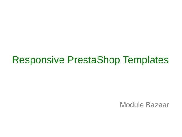 Prestashop Responsive Themes  - Module Bazaar