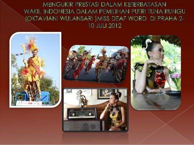            Prestasi : Harapan 3 modeling tingkat nasional 2010 Juara 1 Modelling Porseni Kota Surakarta Juara 2 ...